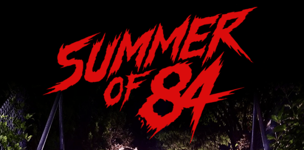 Summer-of-84-600x296