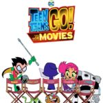 Teen Titans Go! to the Movies gets a poster and announcement video ahead of Wednesday's trailer