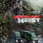 First trailer for Rob Cohen's disaster thriller The Hurricane Heist