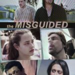 Movie Review – The Misguided (2017)