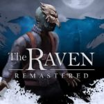 The Raven Remastered coming to PC and consoles this March