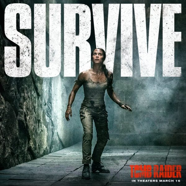 the tomb raider movie gets a new promo poster