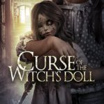 Movie Review – Curse of the Witch's Doll (2018)