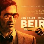 Poster and trailer for Beirut starring Jon Hamm and Rosamund Pike