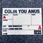 Ben Wheatley begins production on mystery new project Colin You Anus