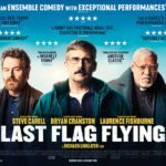 Movie Review – Last Flag Flying (2017)