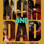 Movie Review – Mom and Dad (2018)