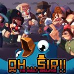 Nintendo Switch release date announced for Oh…Sir!! The Insult Simulator and Oh…Sir! The Hollywood Roast