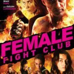 Promo images for Female Fight Club starring Dolph Lundgren and Amy Johnston