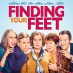 Movie Review – Finding Your Feet (2018)