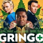 Watch the final trailer for Gringo starring Charlize Theron and David Oyelowo