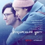 Netflix releases poster and trailer for Irreplaceable You