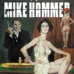 Titan and Hard Case Crime celebrate Mickey Spillane's centenary year with new Mike Hammer series