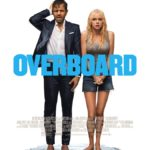 Movie Review – Overboard (2018)