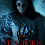 Movie Review – Still/Born (2018)