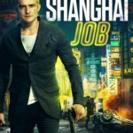 Giveaway – Win The Shanghai Job starring Orlando Bloom – NOW CLOSED