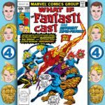 The Fantasticast #269 – What If? #6 – What If The Fantastic Four Had Different Powers?