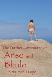 The-Further-Adventures-of-Anse-and-Bhule-in-No-Mans-Land-1-203x300