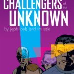 Comic Book Review – Challengers of the Unknown by Jeph Loeb and Tim Sale