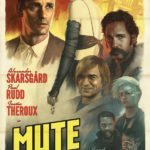 Duncan Jones' Mute gets a stunning film noir-inspired poster