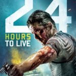 Watch an exclusive clip from 24 Hours to Live