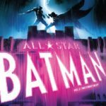 Comic Book Review – All-Star Batman Vol. 3: The First Ally
