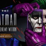 Batman: The Enemy Within Season Finale 'Same Stitch' screenshots and release date revealed