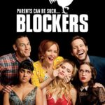 Movie Review – Blockers (2018)