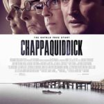 Movie Review – Chappaquiddick (2017)
