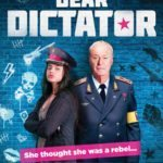Movie Review – Dear Dictator (2018)