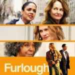 Trailer for Furlough starring Tessa Thompson, Melissa Leo and Whoopi Goldberg