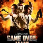 Movie Review – Game Over, Man! (2018)