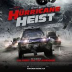 Movie Review – The Hurricane Heist (2018)