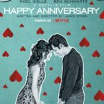 Poster and trailer for Netflix rom-com Happy Anniversary starring Noël Wells and Ben Schwartz