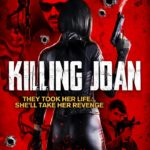 Movie Review – Killing Joan (2018)