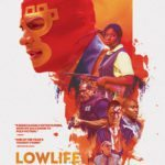 Movie Review – Lowlife (2018)