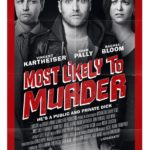 Trailer, poster and images for comedy Most Likely to Murder