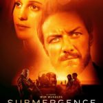 Alicia Vikander and James McAvoy featured on Submergence poster