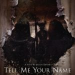 Poster and trailer for supernatural horror Tell Me Your Name
