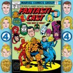 The Fantasticast #271 – Fantastic Four #190 – The Way It Was