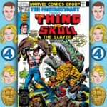 The Fantasticast #272 – Marvel Two-in-One #35 – Enter: Skull The Slayer And Exit: The Thing