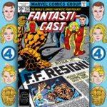 The Fantasticast Episode 273 – Fantastic Four #191 – Four No More!