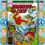 The Fantasticast #275 – Fantastic Four #192 – He Who Soweth The Wind
