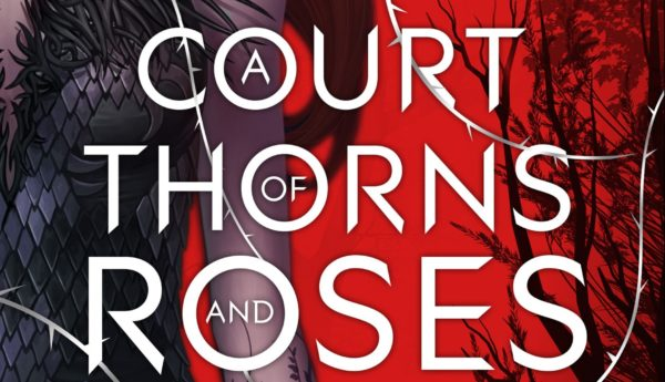 a-court-of-thorns-and-roses-600x345