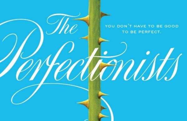 perfectionists-600x391