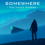 Somewhere: The Vault Papers arrives on the App Store