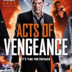 DVD Review – Acts of Vengeance (2017)
