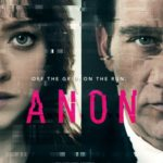 New poster for Anon featuring Amanda Seyfried and Clive Owen