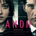 New trailer for sci-fi thriller Anon starring Clive Owen and Amanda Seyfried