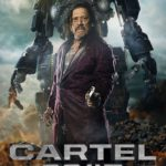 Trailer, poster and images for Cartel 2045 starring Danny Trejo